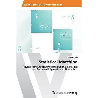 Statistical Matching by Asmah Sarah