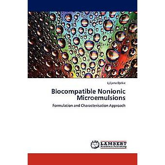 Biocompatible Nonionic Microemulsions by Djekic Ljiljana