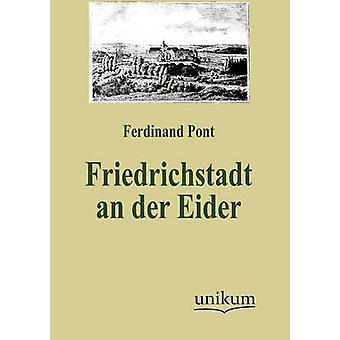 Friedrichstadt an der Eider by Pont & Ferdinand