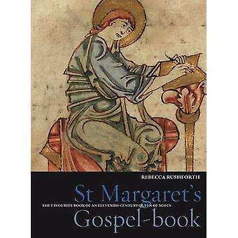 St Margaret's Gospel Book - The Favourite Book of an Eleventh Century