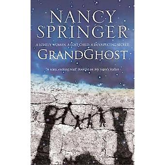 Grandghost by Nancy Springer - 9780727887924 Book