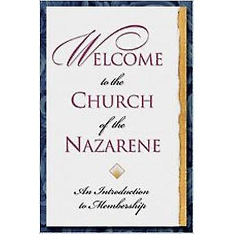 Welcome to the Church of the Nazarene by Richard Leslie Parrott - 978
