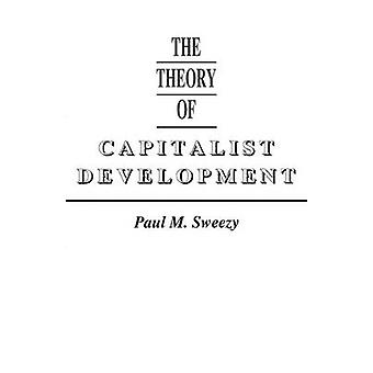 The Theory of Capitalist Development by Paul M. Sweezy - 978085345079
