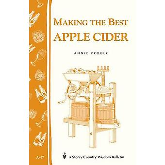 Making the Best Apple Cider by Annie Proulx - 9780882662220 Book