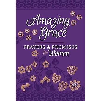 Amazing Grace - Prayers & Promises for Women by Amazing Grace - Pra