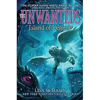 Island of Legends by Lisa McMann - 9781442493285 Book