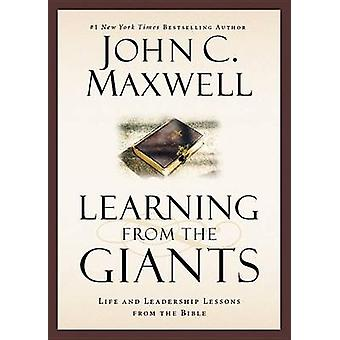 Learning from the Giants - Life and Leadership Lessons from the Bible