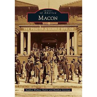 Macon by Stephen Wallace Taylor - Matthew Jennings - 9781467111157 Bo