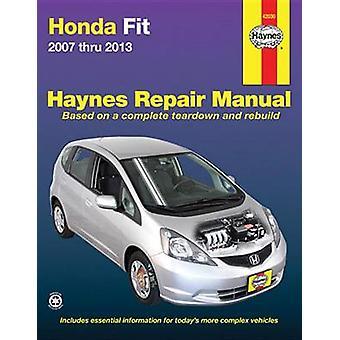 Honda Fit Automotive Repair Manual 2007-13 by Anon - 9781620921425 Bo