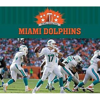 Miami Dolphins by Marcia Zappa - 9781624033629 Book