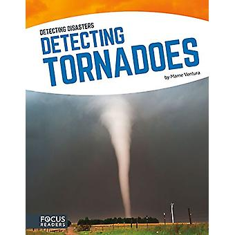 Detecting Tornadoes by Marne Ventura - 9781635170047 Book