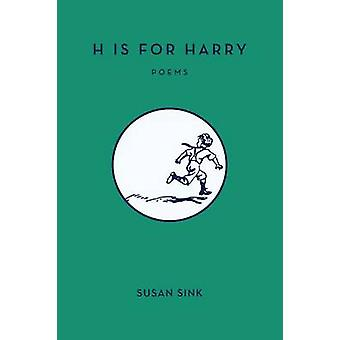 H Is for Harry by Susan Sink - 9781682010181 Book