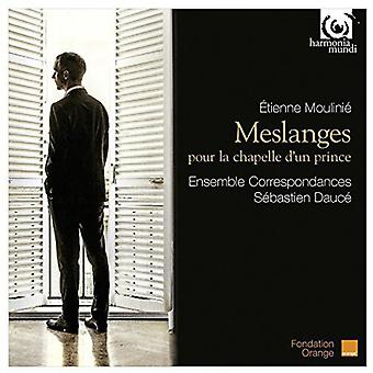 Moulinie / Boesset / De Chancy / Constantin / Dauc - Meslanges Pour La Chapelle Dun Prince [CD] USA import
