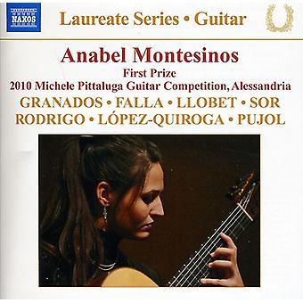 Granados/De Falla/Llobet/Rodrigo/Lopez-Quiroga/Sor - Anabel Montesinos: Guitar Recital [16 Tracks] [CD] USA import