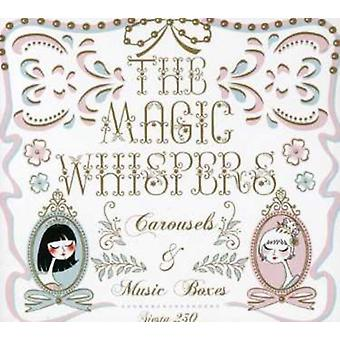 Magic Whispers - Carousels & Music Boxes [CD] USA import