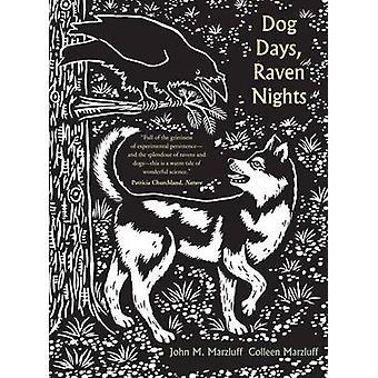 Tage - Raven Nächte durch John M. Marzluff - Colleen Marzluff - Evon Hund