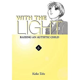 With the Light - Raising an Autistic Child - v. 6 by Keiko Tobe - 97803