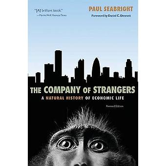 The Company of Strangers - A Natural History of Economic Life (Revised