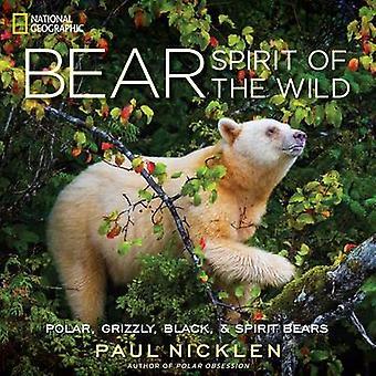 Ours - esprit de la nature de Paul Nicklen - livre 9781426211768