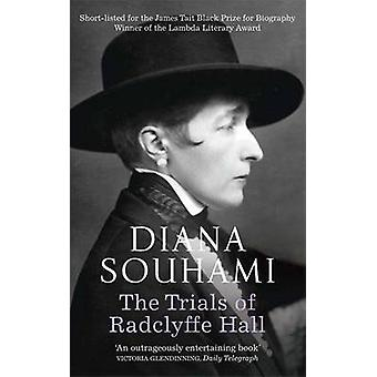 The Trials of Radclyffe Hall by Diana Souhami - 9781780878782 Book