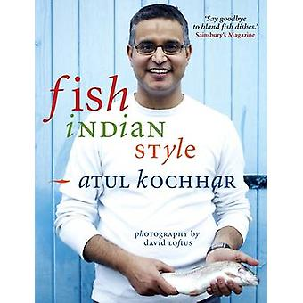 Fish - Indian Style - 100 Simple Spicy Recipes by Atul Kochhar - 97819