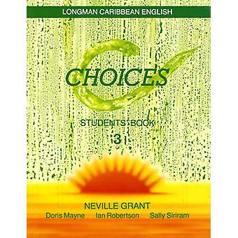 Choices Students' Book 3 - for Trinidad - v. 3 - Students Book by Doris