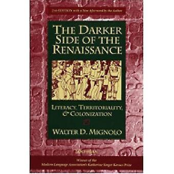 De donkere kant van de Renaissance: geletterdheid, territorialiteit, & kolonisatie