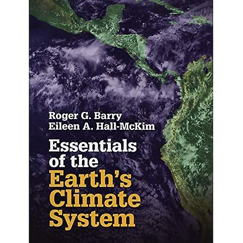 Essentials of the Earth&s Climate System