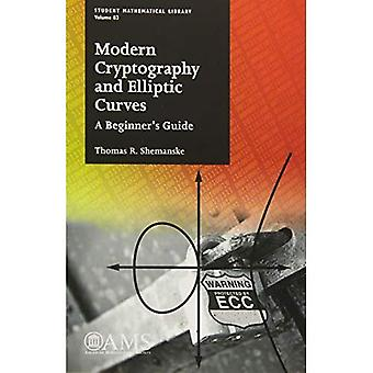 Modern Cryptography and Elliptic Curves