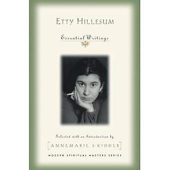 Etty Hillesum: Viktiga skrifter (moderna andliga mästare)