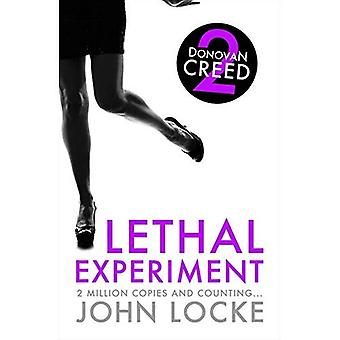 Lethal Experiment