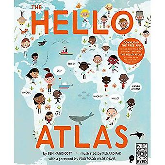 The Hello Atlas: Download the free app to hear more than 100 different languages