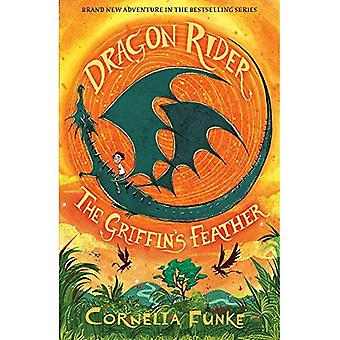 Dragon Rider: The Griffin's Feather - Dragon Rider 2 (Paperback)