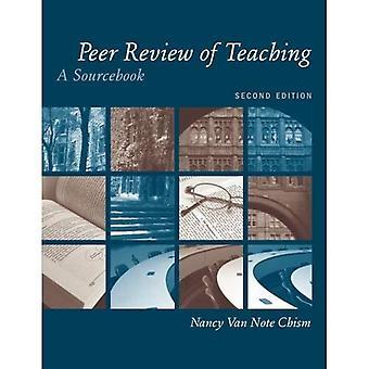 Peer Review of Teaching: A Sourcebook (JB  Anker)