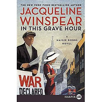 In This Grave Hour (Maisie� Dobbs Mysteries)