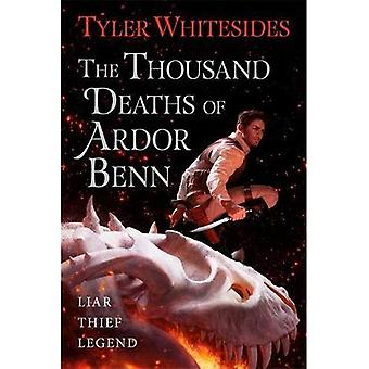 The Thousand Deaths of Ardor Benn: Kingdom of Grit, Book One (Kingdom of� Grit)