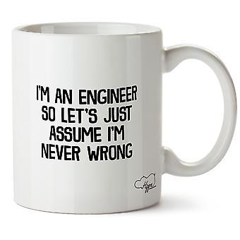 Hippowarehouse, я инженер, так что давайте просто предположим, я никогда не неправильно печатных кружка Кубок керамические 10oz