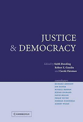Justice and Democracy by Dowding & Keith