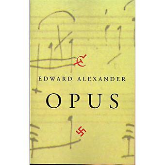 Opus por Alexander & Edward