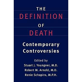 Youngner ・ スチュアート j. によって死の現代的な論争の定義
