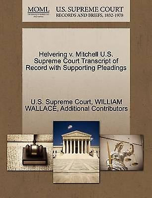 Helvebague v. Mitchell U.S. Supreme Court Transcript of Record with Supporting Pleadings by U.S. Supreme Court
