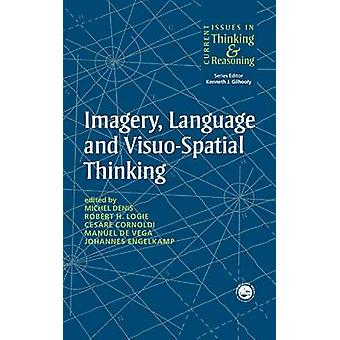 Imagery Language and VisuoSpatial Thinking by Denis & Michel