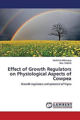 Effect of Growth Regulators on Physiological Aspects of Cowpea by Aldesuquy Heshmat