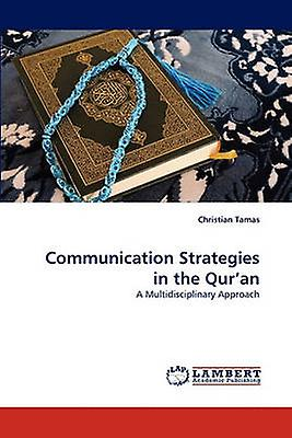 Communication Strategies in the Quran by Tamas & Christian
