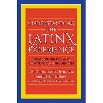 Understanding the Latinx Experience: Developmental and Contextual Influences
