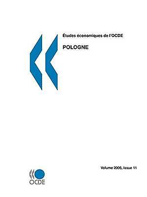 Tudes conomiques de lOCDE  Pologne 2006 by OECD Publishing
