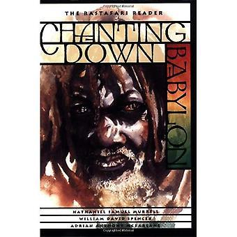 Chanting Down Babylon: The Rastafari Reader: Rastafarian Reader