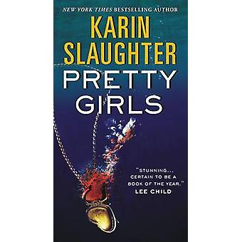 Pretty Girls by Karin Slaughter - 9780062429070 Book