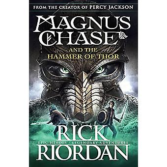 Magnus Chase and the Hammer of Thor (Book 2) by Rick Riordan - 978014