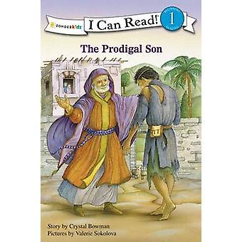 The Prodigal Son by Crystal Bowman - Valerie Sokolova - 9780310721550